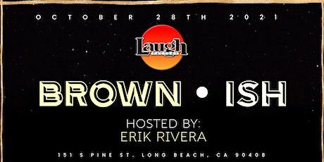 FREE VIP TICKETS - Long Beach Laugh Factory - 10/28 - Latino Night tickets
