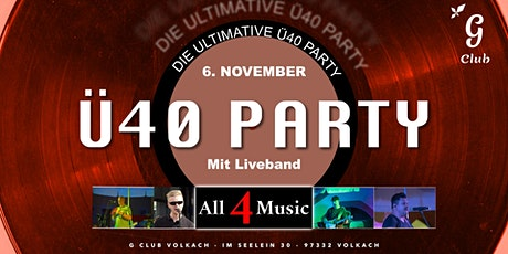 Die ultimative Ü40-Party - mit All4Music Tickets