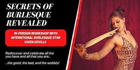 Secrets Of Burlesque Revealed with Vixen DeVille - Las Vegas tickets