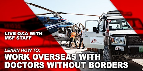 Doctors Without Borders/ Médecins Sans Frontières (MSF) Information Session Tickets