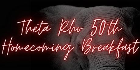 Theta Rho 50th Homecoming Breakfast tickets