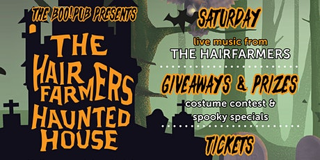 The Hairfarmers Haunted House! Halloween at the Howe Sound Boo!Pub tickets