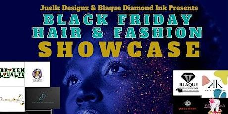 Black Friday Hair and Fashion Showcase tickets