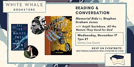 "Reading & Conversation: ""Memorial Ride,"" Stephen Graham Jones w/ Sachdeva tickets"