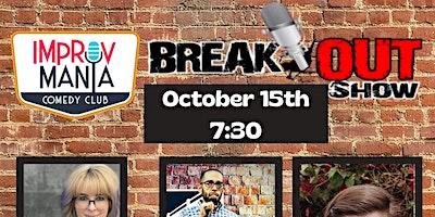Breakout Show at ImprovMANIA Comedy Club