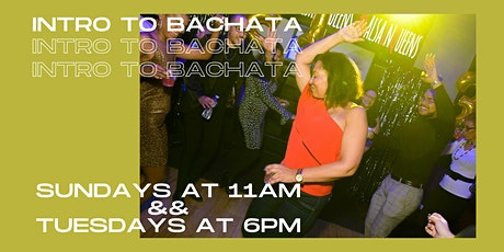 INTRO TO BACHATA CLASS tickets