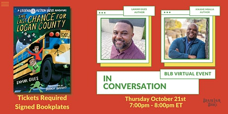 Last Chance for Logan County: Lamar Giles in conversation with Kwame Mbalia tickets