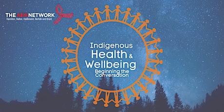 Indigenous Health & Wellbeing Workshop tickets