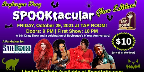 Boylesque Halloween Drag Show at Tap Room! A Fundraiser for Safe House tickets