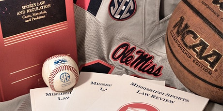 10th Annual Mississippi Sports Law Review Symposium  | NIL and IP Summit tickets