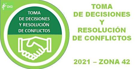 TOMA DE DESICIONES Y  RESOLUCIÓN DE CONFLICTOS entradas