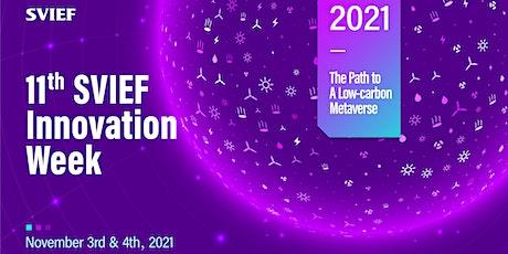 11th SVIEF & Innovation Week tickets