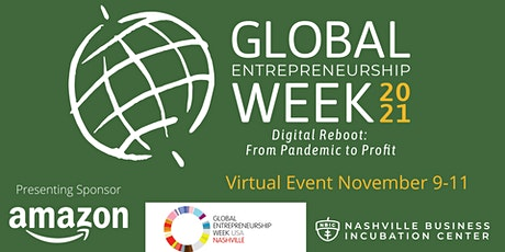 Global Entrepreneurship Week (GEW) Digital Reboot: From Pandemic to Profit tickets