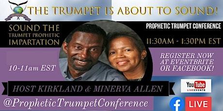 Sound the Trumpet Prophetic Impartation biglietti