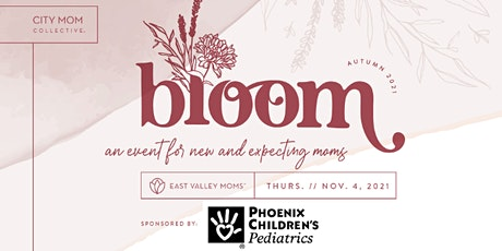 Bloom: A Celebration for New & Expecting Local Moms tickets