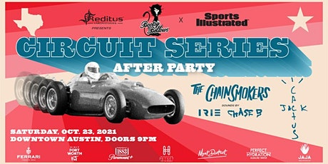 Circuit Series After Party Austin w/ Chainsmokers & Travis Scott tickets