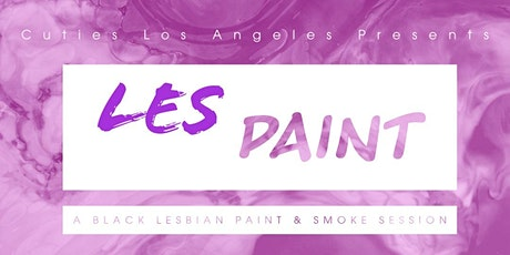 LesPaint ~ A Smoke and Paint Class for Black Lesbians tickets