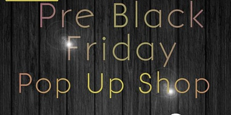 Pre Black Friday Pop Up Shop tickets