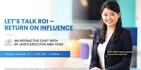 Let's talk ROI (Return on INFLUENCE) tickets