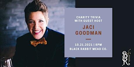 Charity Trivia with Jaci Goodman! tickets