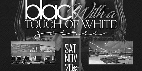 Black With A Touch Of White Soiree At The  DEC ON DRAGON :- Sat, Nov 20th tickets