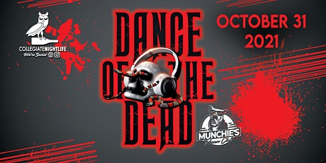 DANCE OF THE DEAD @ MUNCHIES | OCTOBER 31ST | HALLOWEEN NIGHT tickets