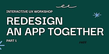 Re-Design Twitter -Interactive Workshop, Part 1. UI/UX Hands-On Live Event billets