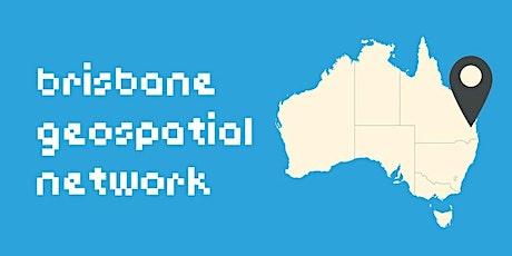 Brisbane Geospatial Network - Wednesday 3rd November 2021 tickets