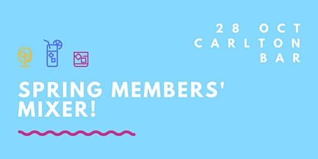 Spring Members' Mixer! tickets