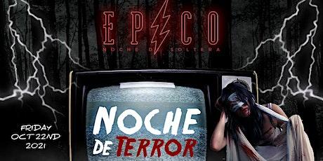 EPICO - NOCHE DE TERROR / HALLOWEEN REGGAETON PARTY / FRIDAY NIGHT 18+ tickets