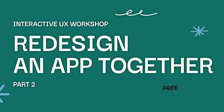 Re-Design Twitter Interactive Workshop, Part 2. UI/UX Hands-On Live Event tickets