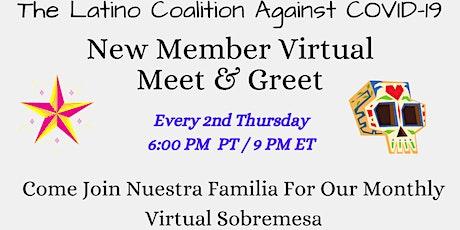 Latino Coalition Against COVID-19 (LCAC19) New Member Virtual Meet & Greet! tickets