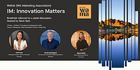 WAMA Presents: IM Innovation Matters | Breakfast Panel Discussion —NMT TEST tickets