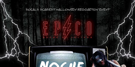EPICO - NOCHE DE TERROR - HALLOWEEN REGGAETON PARTY / 18+ tickets
