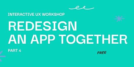 Re-Design Twitter Interactive Workshop, Part 4. UI/UX Hands-On Live Event tickets