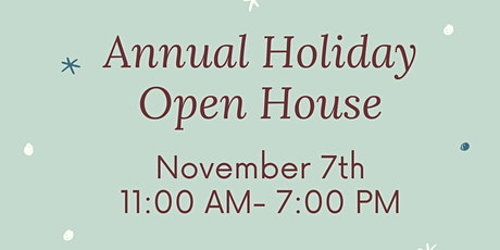 Annual Holiday Open House tickets