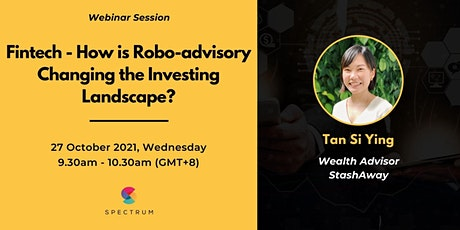 Fintech - How is Robo-advisory Changing the Investing Landscape? tickets