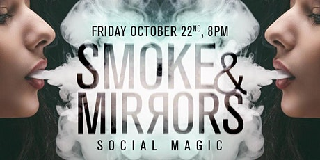 SpaceshipDC presents // Smoke & Mirrors - Social Magic tickets