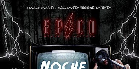 EPICO - NOCHE DE TERROR / HALLOWEEN REGGAETON PARTY 18+ tickets