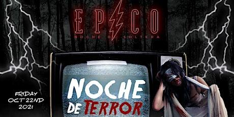 EPICO - NOCHE de TERROR / HALLOWEEN REGGAETON PARTY 18+ / FRIDAY NIGHT tickets