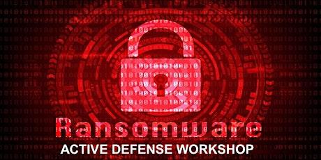 Ransomware Active Defense Workshop tickets