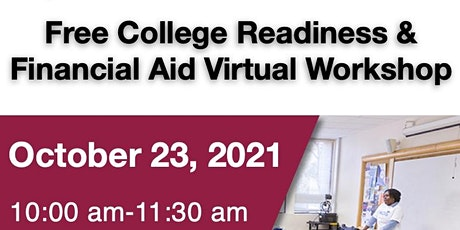 Free Virtual College Readiness and Financial Aide Workshop tickets