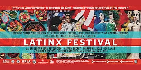 LATINX FESTIVAL tickets