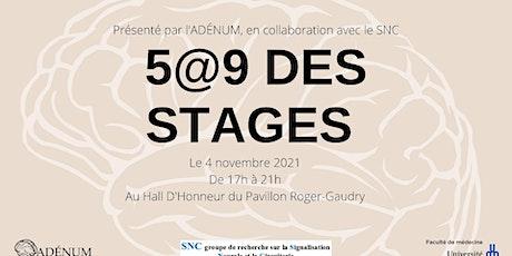 5 à 9 des Stages de l'ADÉNUM | Événement portes ouvertes du SNC tickets