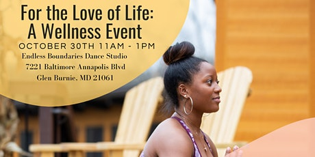 For the Love of Life: A Wellness Event tickets