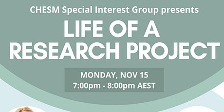 CHESM Special Interest Group Presents: Life of a Research Project tickets