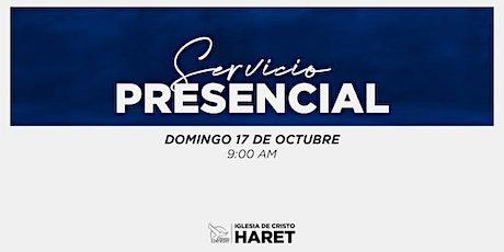 SERVICIO PRESENCIAL // DOMINGO 17 // 9:00 AM entradas