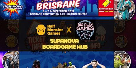 HMG x Big Play Games Boardgame Arena at Supanova Brisbane 2021 tickets