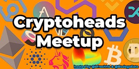 Cryptoheads Meetup (Crypto, DeFi, NFTs) tickets