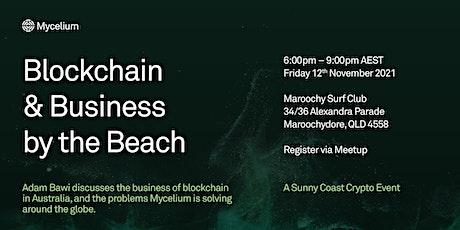 Blockchain and Business by the Beach | Sunny Coast Crypto tickets